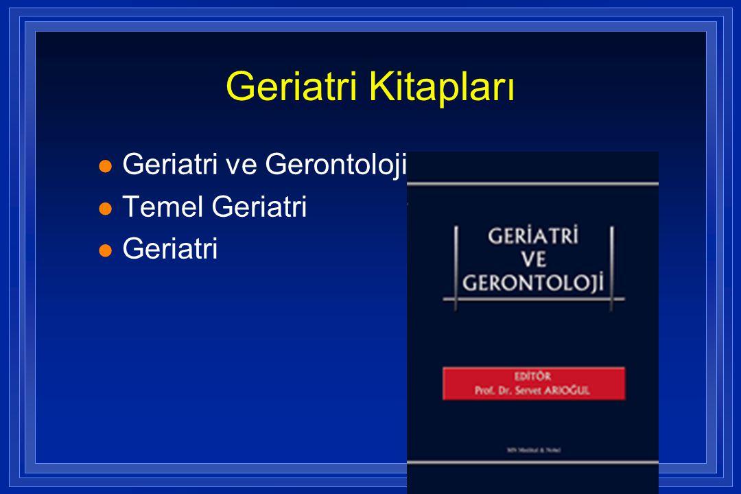 Geriatri Kitapları l Geriatri ve Gerontoloji l Temel Geriatri l Geriatri