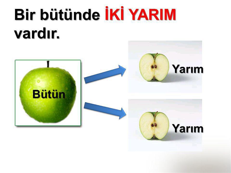 İki bütün elmada kaç yarım elma vardır?
