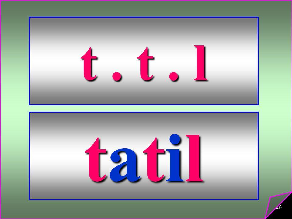 28 t. t. l tatiltatiltatiltatil