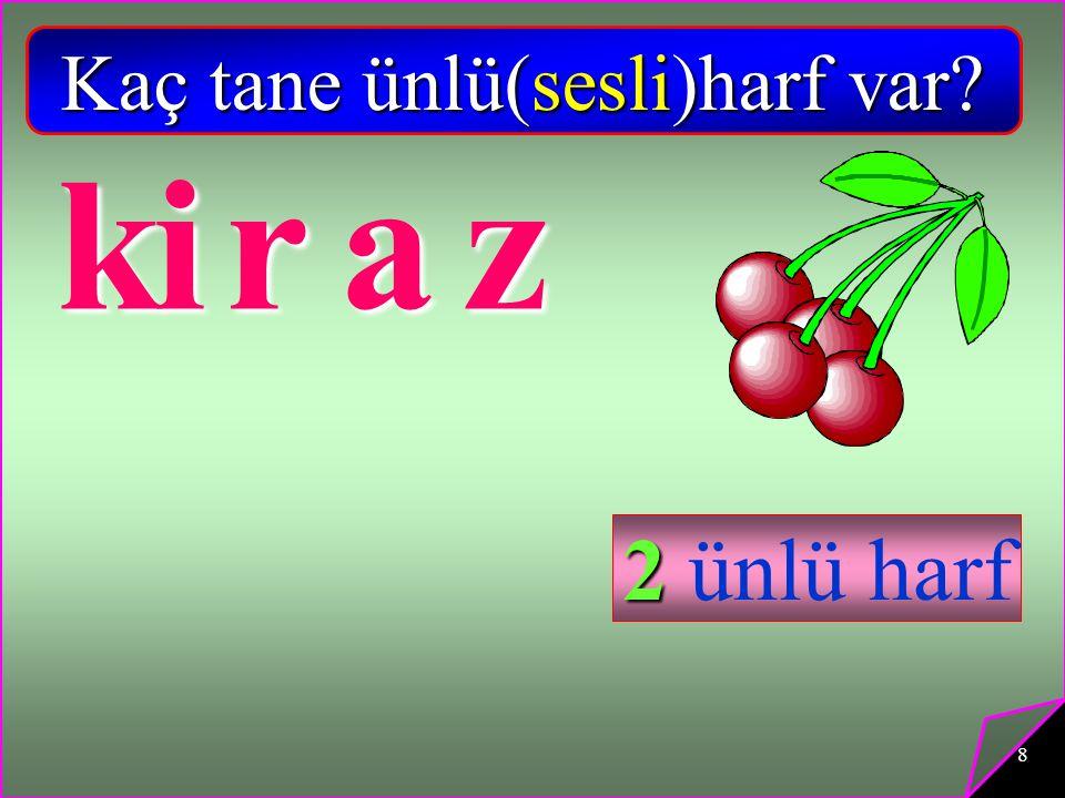 8 k iraz 2 ünlü harf