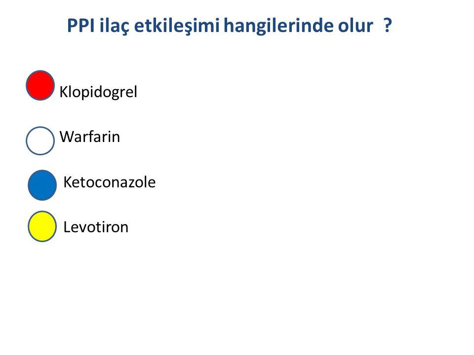 Klopidogrel Warfarin Ketoconazole Levotiron PPI ilaç etkileşimi hangilerinde olur ?