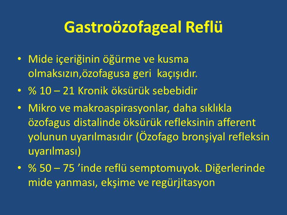 Gastroözofageal Reflü • Mide içeriğinin öğürme ve kusma olmaksızın,özofagusa geri kaçışıdır.