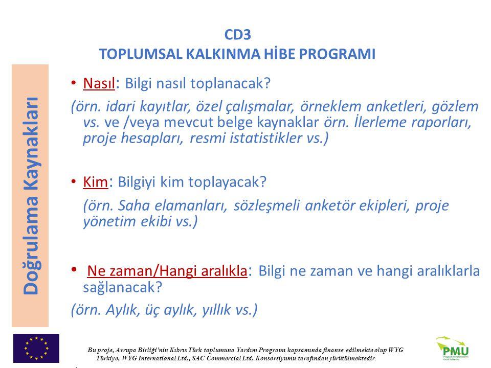 Bu proje, Avrupa Birliği'nin Kıbrıs Türk toplumuna Yardım Programı kapsamında finanse edilmekte olup WYG Türkiye, WYG International Ltd., SAC Commerci