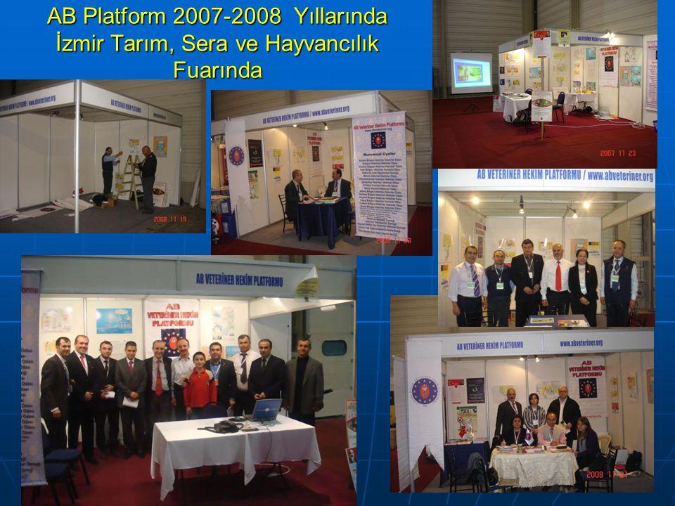 AB Platform 2007-2008 Yıllarında İzmir Tarım, Sera ve Hayvancılık Fuarında
