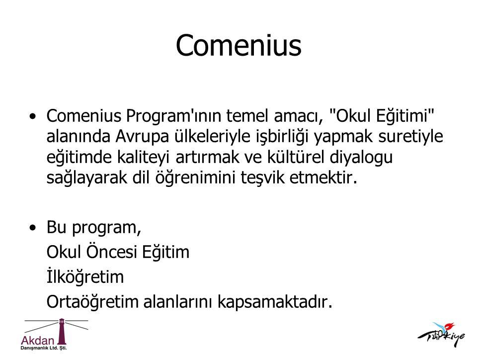 104 Comenius •Comenius Program'ının temel amacı,
