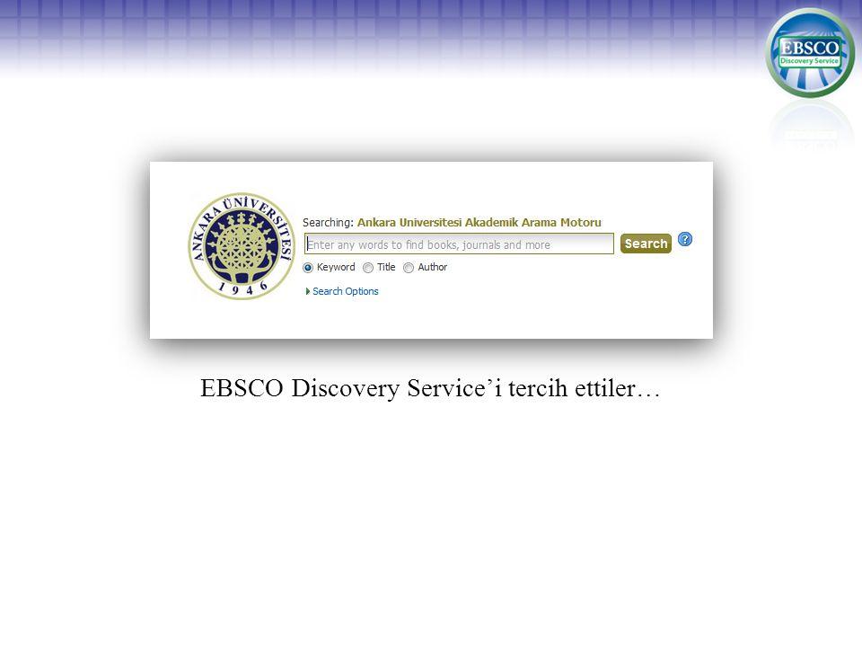 EBSCO Discovery Service'i tercih ettiler…