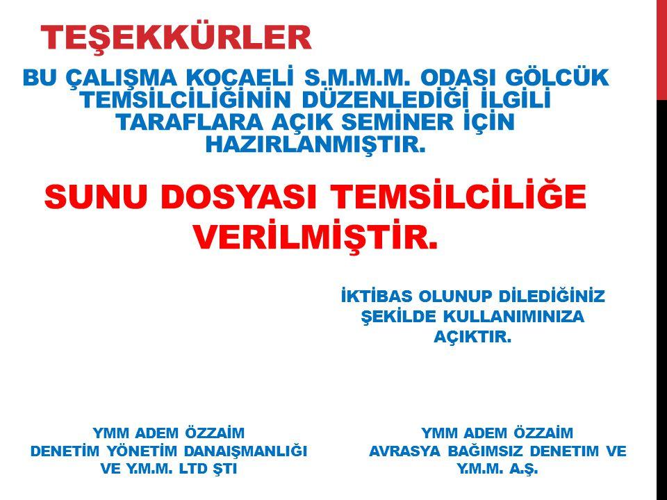 TEŞEKKÜRLER BU ÇALIŞMA KOCAELİ S.M.M.M.