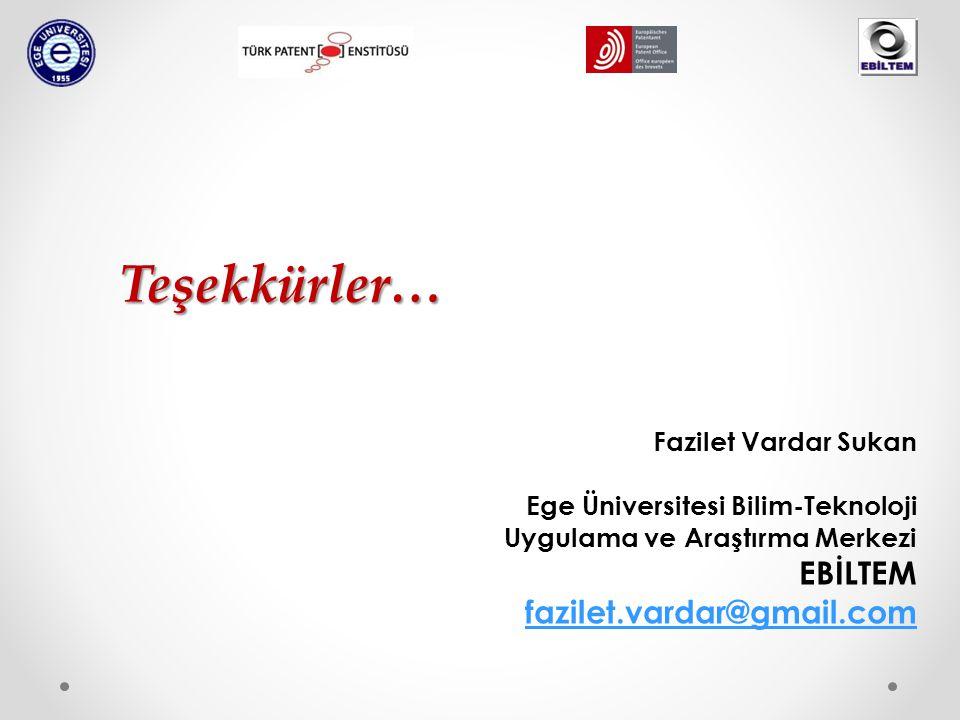 Fazilet Vardar Sukan Ege Üniversitesi Bilim-Teknoloji Uygulama ve Araştırma Merkezi EBİLTEM fazilet.vardar@gmail.comTeşekkürler…