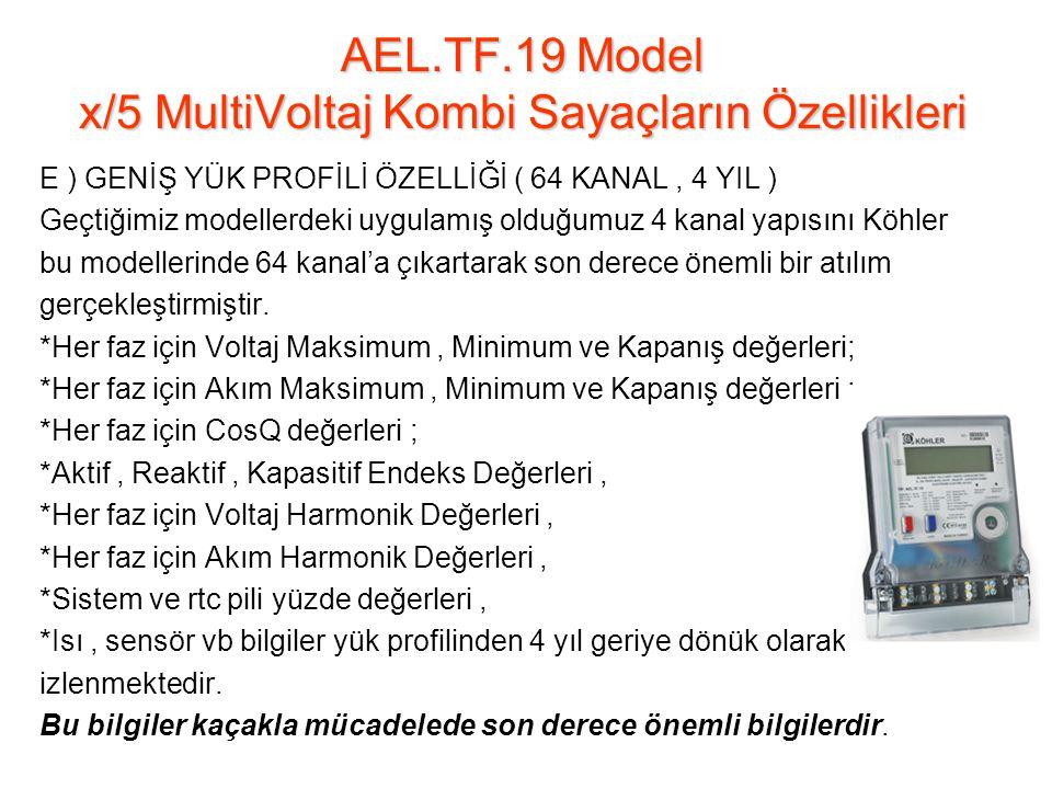 E ) GENİŞ YÜK PROFİLİ ÖZELLİĞİ ( 64 KANAL, 4 YIL ) Geçtiğimiz modellerdeki uygulamış olduğumuz 4 kanal yapısını Köhler bu modellerinde 64 kanal'a çıkartarak son derece önemli bir atılım gerçekleştirmiştir.