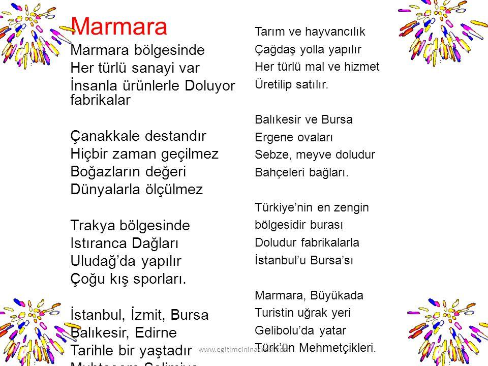 Çocuklar siz beni yormayın. Bana bu şiire göre Türkiye'nin özelliklerinin neler olduğunu söyleyin. www.egitimcininadresi.com