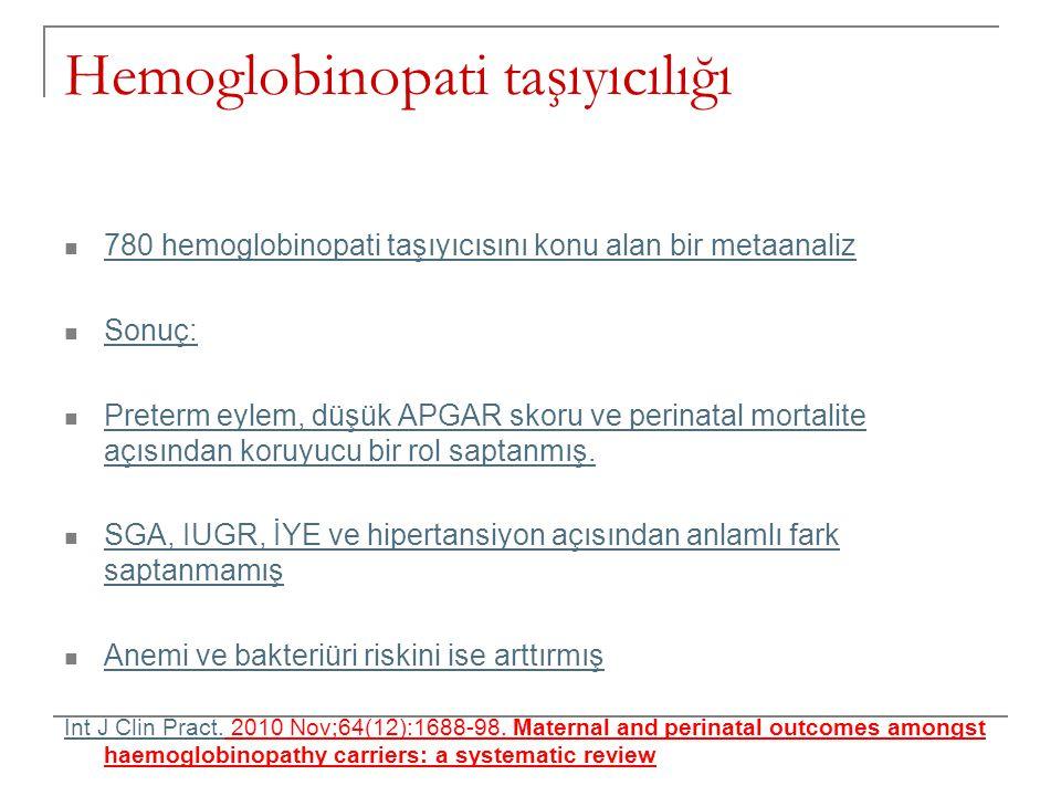 Hemoglobinopati taşıyıcılığı  780 hemoglobinopati taşıyıcısını konu alan bir metaanaliz 780 hemoglobinopati taşıyıcısını konu alan bir metaanaliz  S