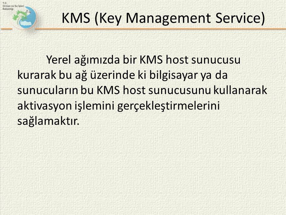 KMS (Key Management Service) Yerel ağımızda bir KMS host sunucusu kurarak bu ağ üzerinde ki bilgisayar ya da sunucuların bu KMS host sunucusunu kullan