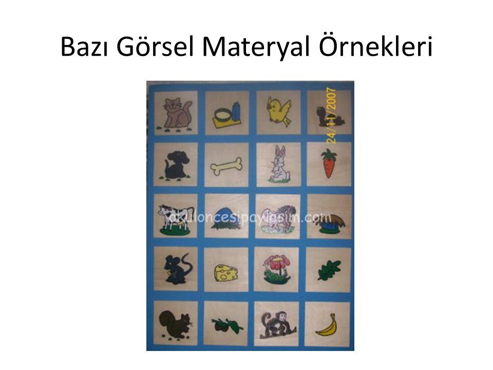 Bazı Görsel Materyal Örnekleri