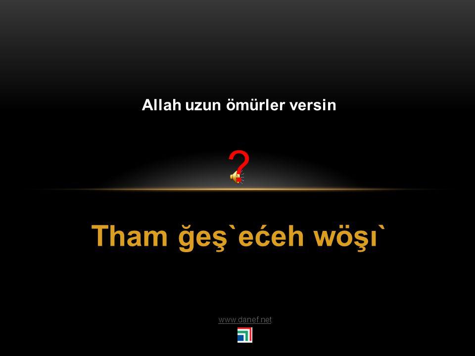 Ḣ arće Allahaısmarladık