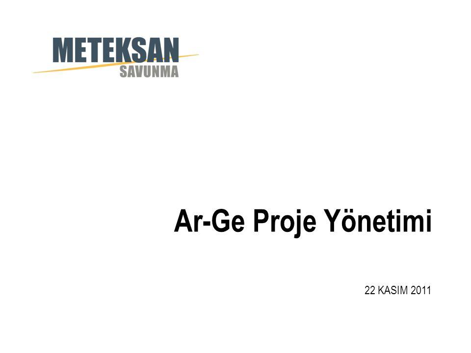 Ar-Ge Proje Yönetimi 22 KASIM 2011