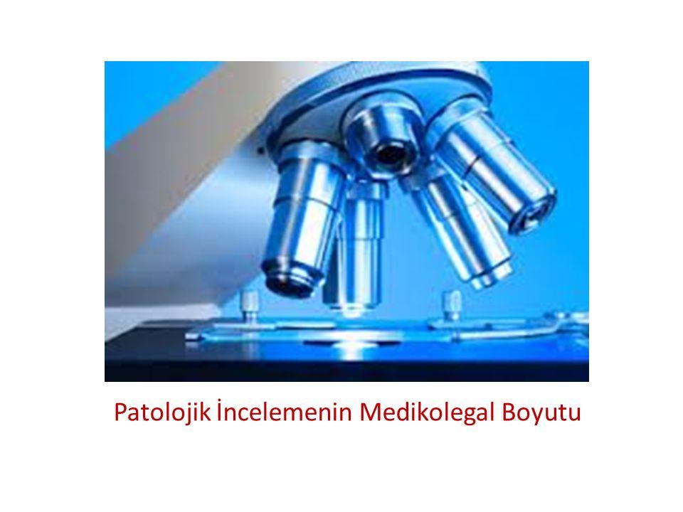 Patolojik İncelemenin Medikolegal Boyutu