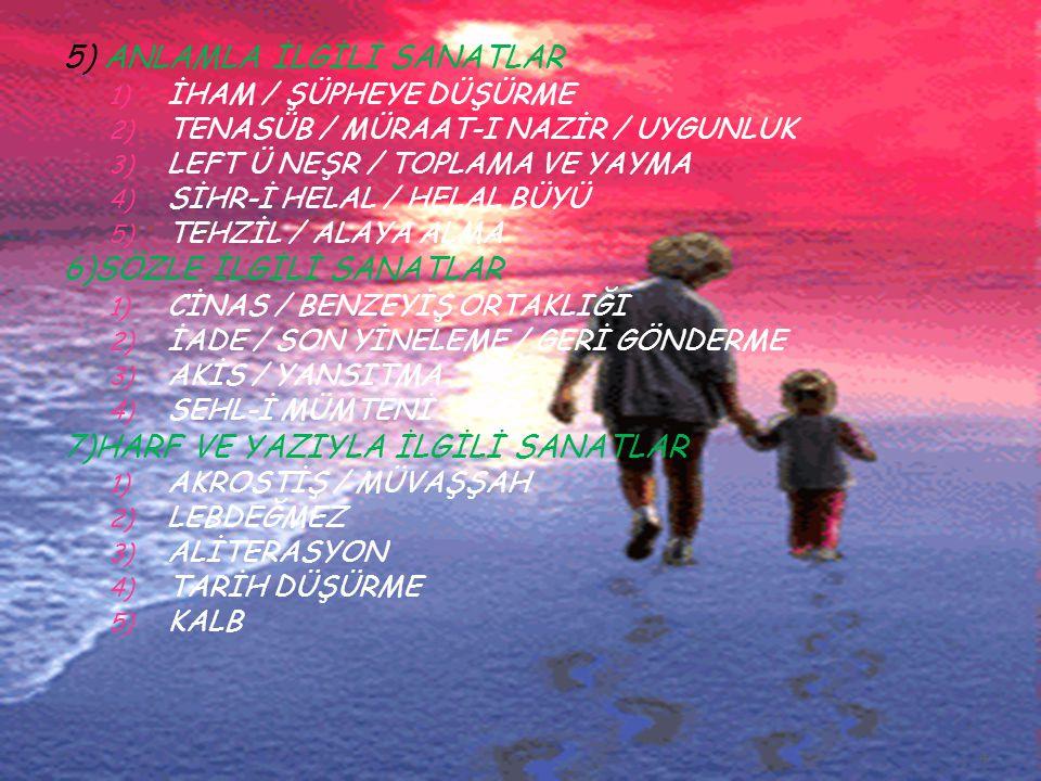 BİRİNCİ BÖLÜM MECAZLA İLGİLİ SANATLAR 1.