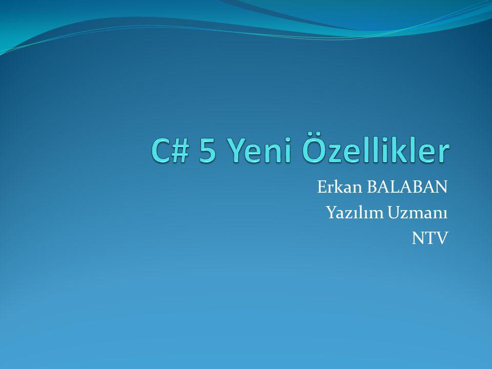 Erkan BALABAN Yazılım Uzmanı NTV