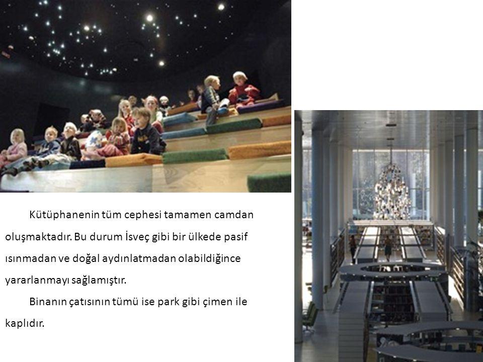 Kütüphanenin tüm cephesi tamamen camdan oluşmaktadır. Bu durum İsveç gibi bir ülkede pasif ısınmadan ve doğal aydınlatmadan olabildiğince yararlanmayı