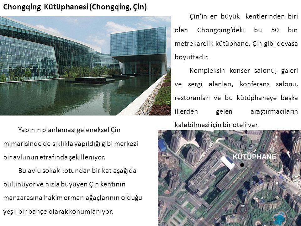 Chongqing Kütüphanesi (Chongqing, Çin) Çin'in en büyük kentlerinden biri olan Chongqing'deki bu 50 bin metrekarelik kütüphane, Çin gibi devasa boyutta