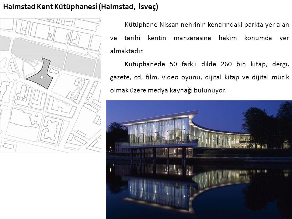 Halmstad Kent Kütüphanesi (Halmstad, İsveç) Kütüphane Nissan nehrinin kenarındaki parkta yer alan ve tarihi kentin manzarasına hakim konumda yer almak