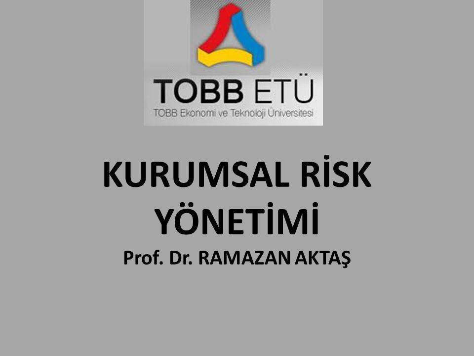Görev ve Sorumlu(luk)ların Tayini • Risk yönetimi, bir kurumun mevcut organizasyon yapısı içinde gerçekleştirilir.