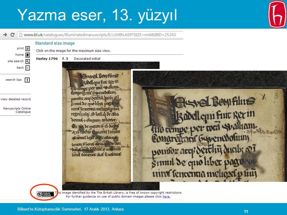 11 Yazma eser, 13. yüzyıl Bilkent'te Kütüphanecilik Seminerleri, 17 Aralık 2013, Ankara