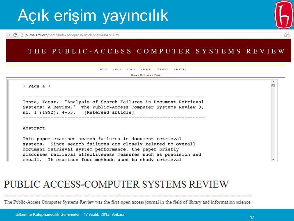 17 Açık erişim yayıncılık Bilkent'te Kütüphanecilik Seminerleri, 17 Aralık 2013, Ankara