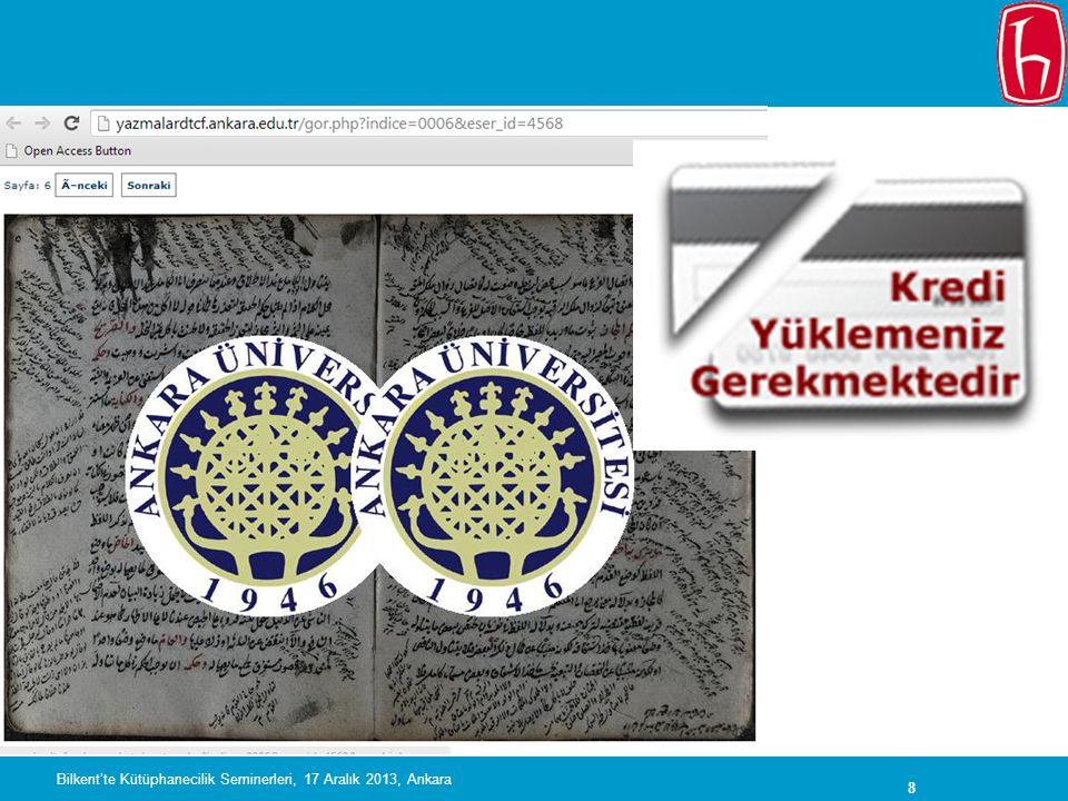 49 Veri dergileri Bilkent'te Kütüphanecilik Seminerleri, 17 Aralık 2013, Ankara