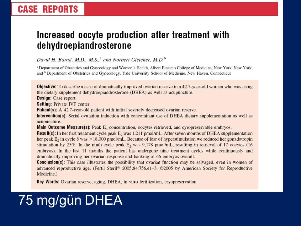 75 mg/gün DHEA