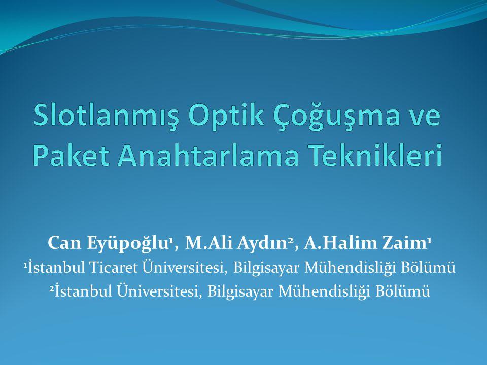 Can Eyüpoğlu 1, M.Ali Aydın 2, A.Halim Zaim 1 1 İstanbul Ticaret Üniversitesi, Bilgisayar Mühendisliği Bölümü 2 İstanbul Üniversitesi, Bilgisayar Mühe