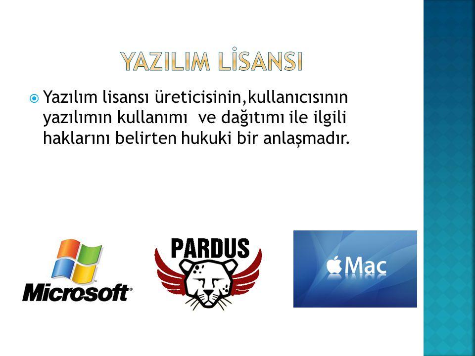 Yazılım lisansı üreticisinin,kullanıcısının yazılımın kullanımı ve dağıtımı ile ilgili haklarını belirten hukuki bir anlaşmadır.