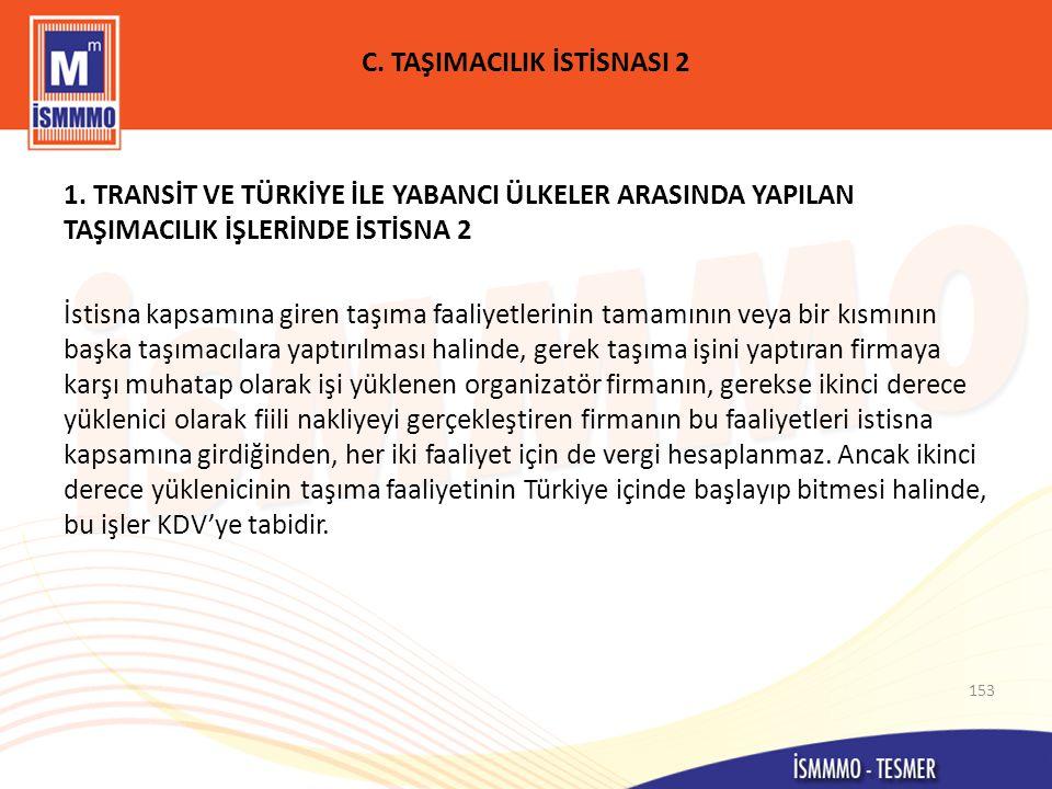 C.TAŞIMACILIK İSTİSNASI 2 1.