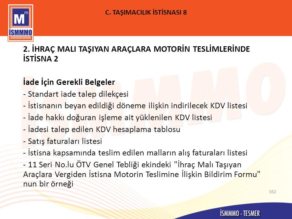 C.TAŞIMACILIK İSTİSNASI 8 2.