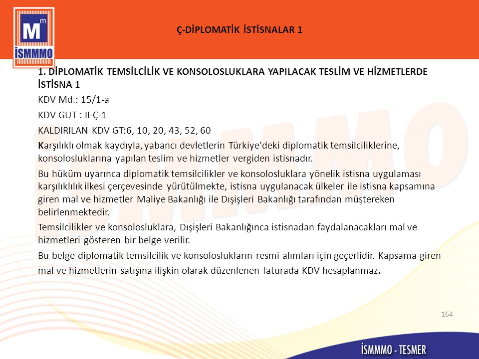 Ç-DİPLOMATİK İSTİSNALAR 1 1.