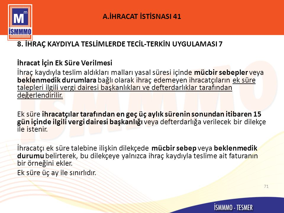 A.İHRACAT İSTİSNASI 41 8.