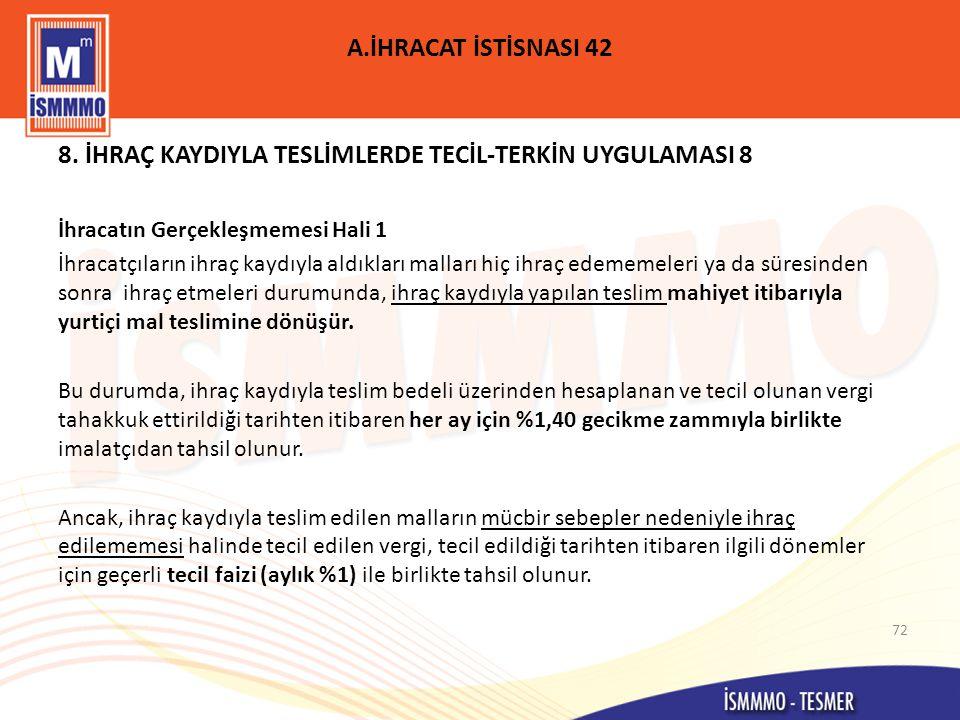 A.İHRACAT İSTİSNASI 42 8.