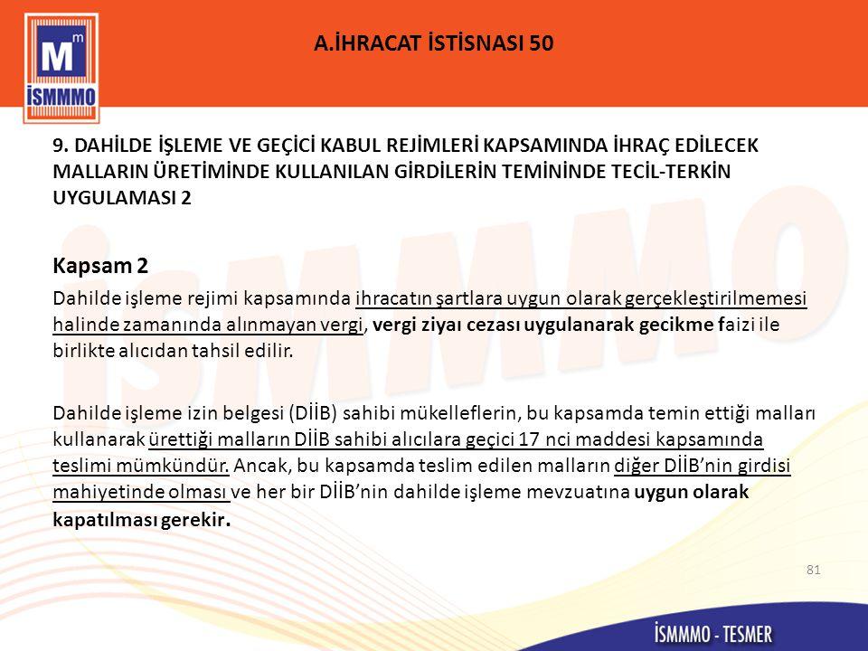 A.İHRACAT İSTİSNASI 50 9.