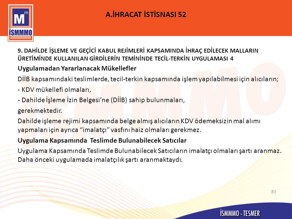 A.İHRACAT İSTİSNASI 52 9.