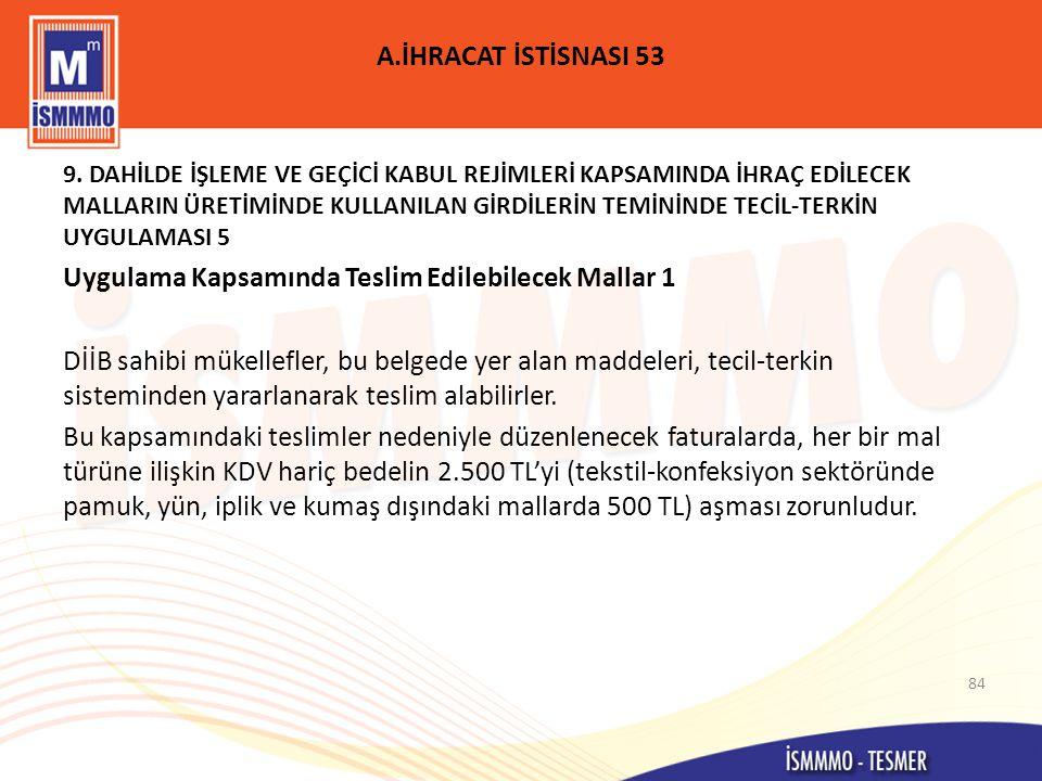 A.İHRACAT İSTİSNASI 53 9.