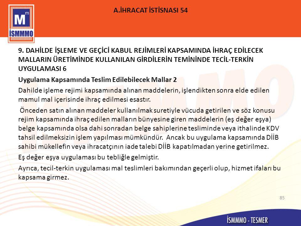 A.İHRACAT İSTİSNASI 54 9.