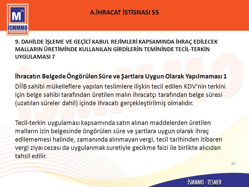 A.İHRACAT İSTİSNASI 55 9.