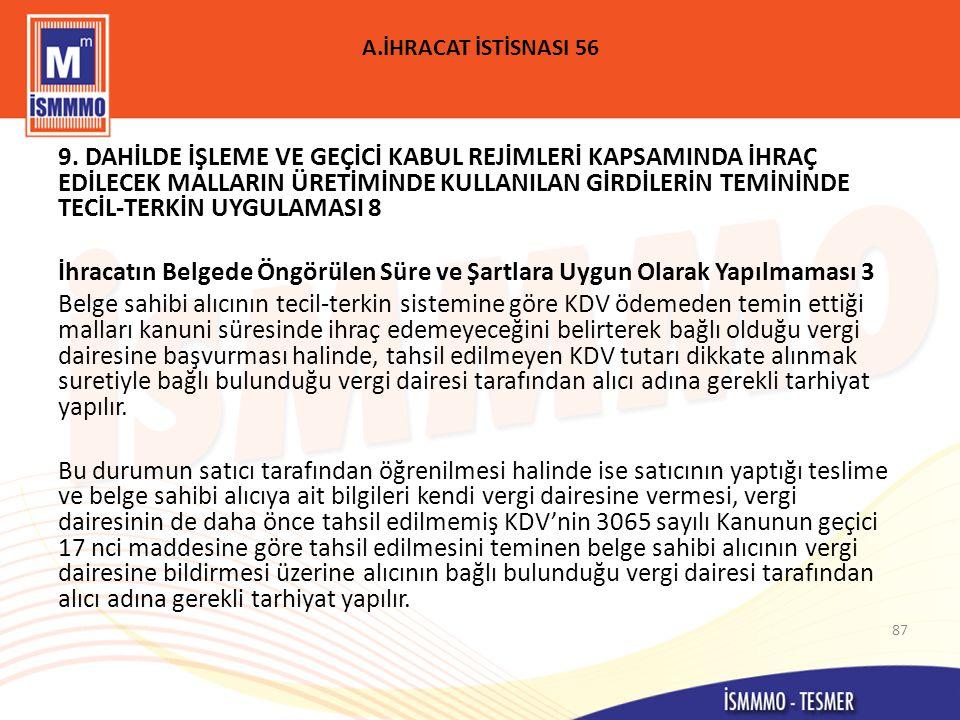 A.İHRACAT İSTİSNASI 56 9.