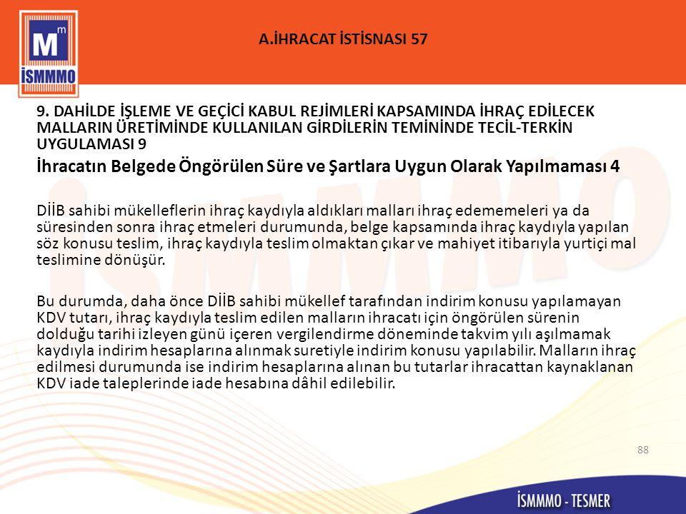 A.İHRACAT İSTİSNASI 57 9.