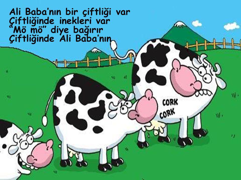 """Ali Baba'nın bir çiftliği var Çiftliğinde inekleri var """"Mö mö"""" diye bağırır Çiftliğinde Ali Baba'nın"""