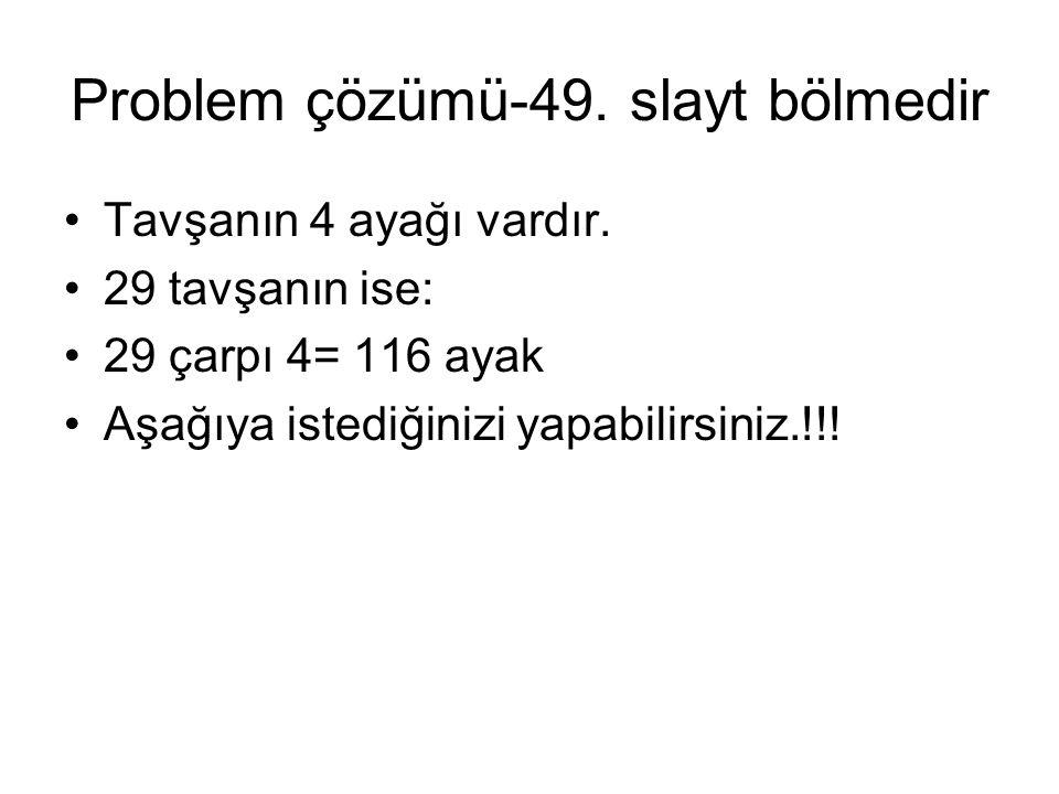 Konu anlatım devam- değerlendirme •23 çarpı 5 =.
