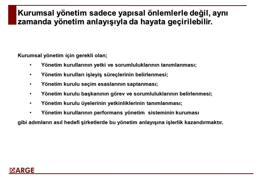 Kurumsal Yönetim için Yönetim Anlayışı 1.