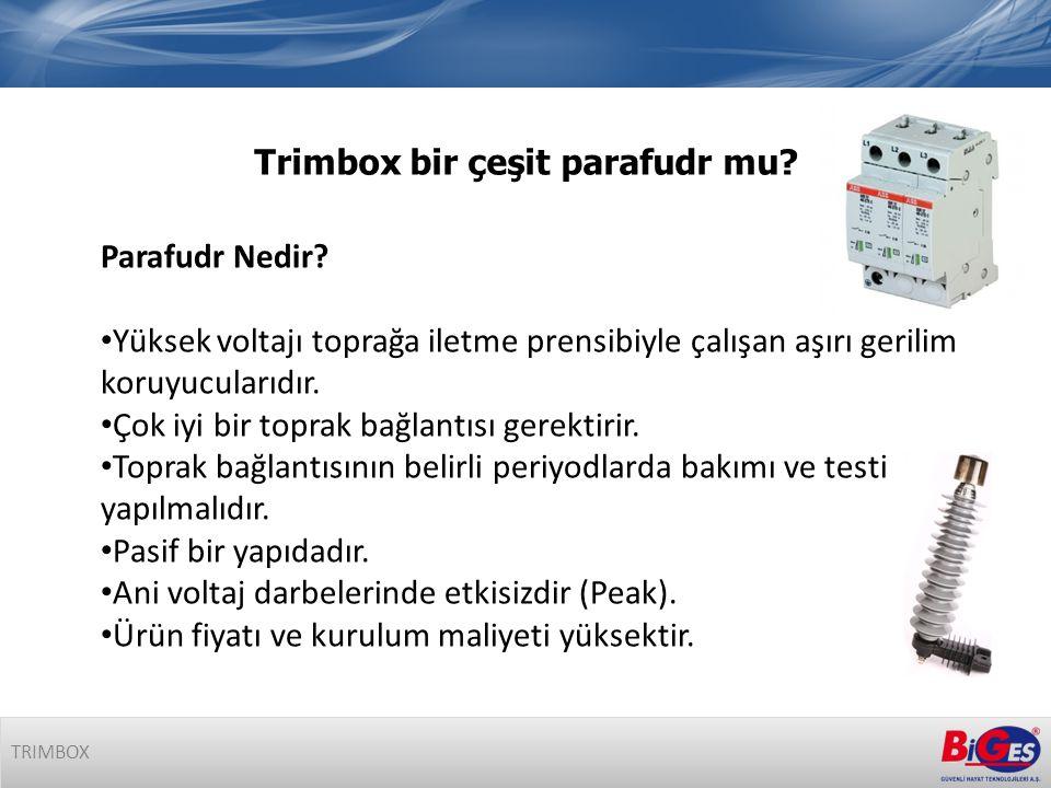 Trimbox bir çeşit parafudr mu.TRIMBOX Parafudr Nedir.