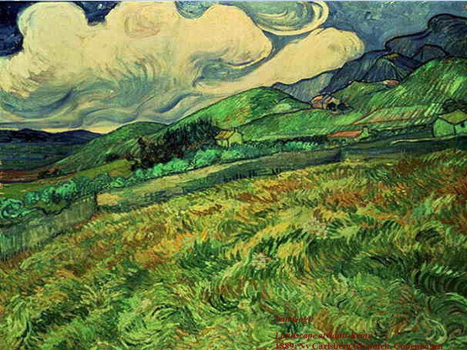 Tümör Belirleyiciler30 Van Gogh Landscape at Saint-Rémy 1889; Ny Carlsberg Glypotek, Copenhagen