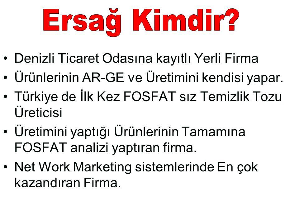 •Denizli Ticaret Odasına kayıtlı Yerli Firma •Ürünlerinin AR-GE ve Üretimini kendisi yapar. •Türkiye de İlk Kez FOSFAT sız Temizlik Tozu Üreticisi •Ür